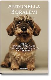 Byron - Storia del cane che mi ha insegnato la serenità
